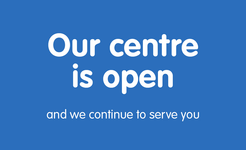 We remain open and continue to serve you